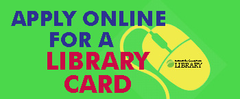 Apply for an eLibraryCard here