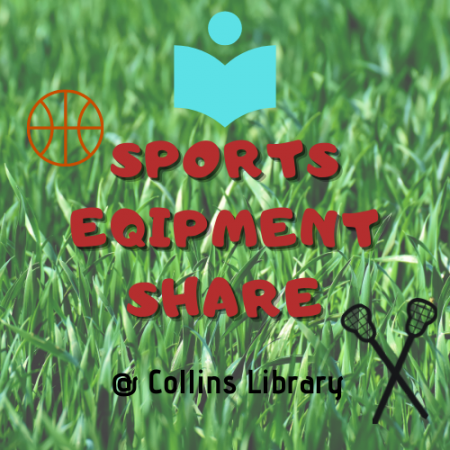 Sports Equipment Share @ Collins Library