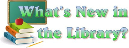 What's new in the library?