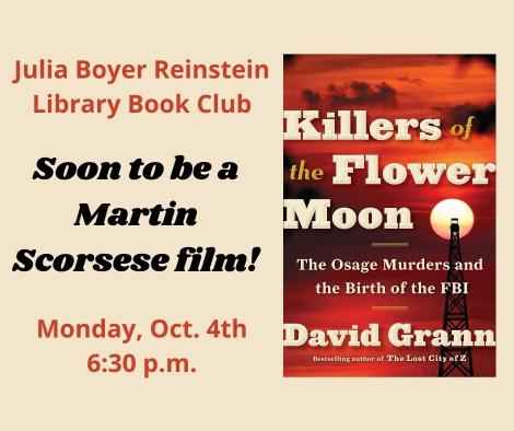Killers of the Flower Moon Book Club Meeting on October 4th at 6:30 p.m.