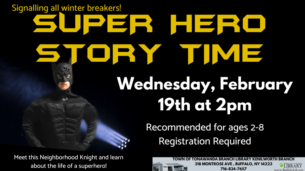 Super Hero Story Time at Kenilworth Library Wed Feb 19 at 2 pm