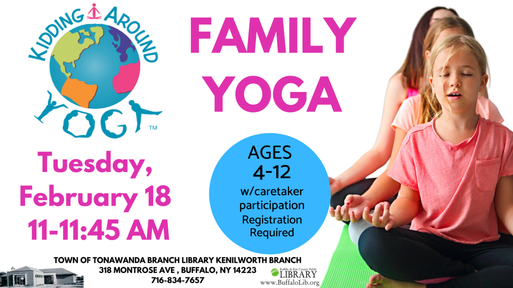 Family Yoga at the Kenilworth Library Tuesday, February 18 at 11 am