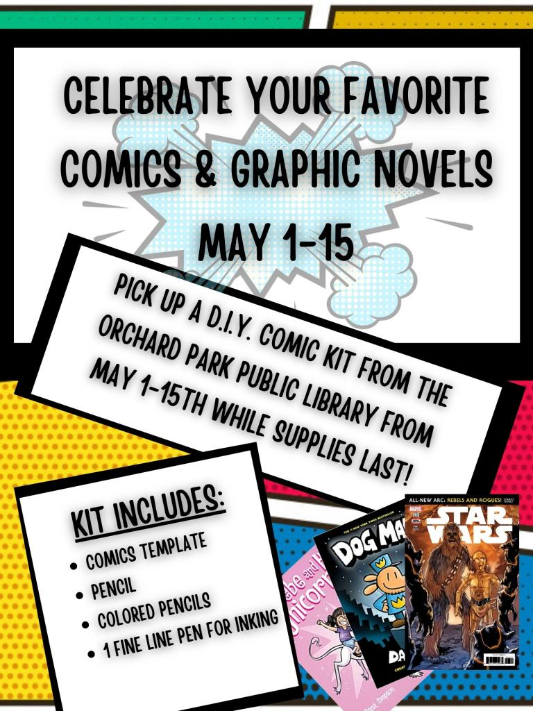 celebrate your favorite comics and graphic novels at the library may 1st through 15th with a diy comics kit while supplies last.