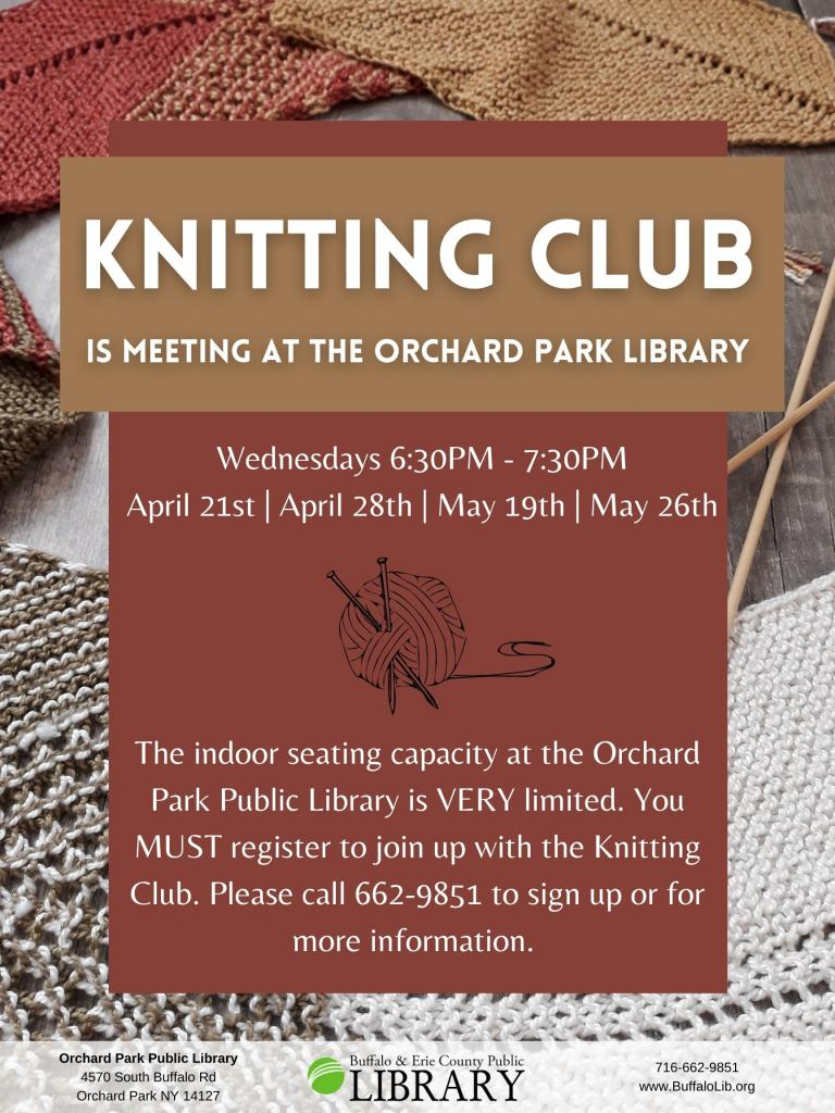 Knitting Club Wednesday April 21st, 28th, May 19th and May 26th