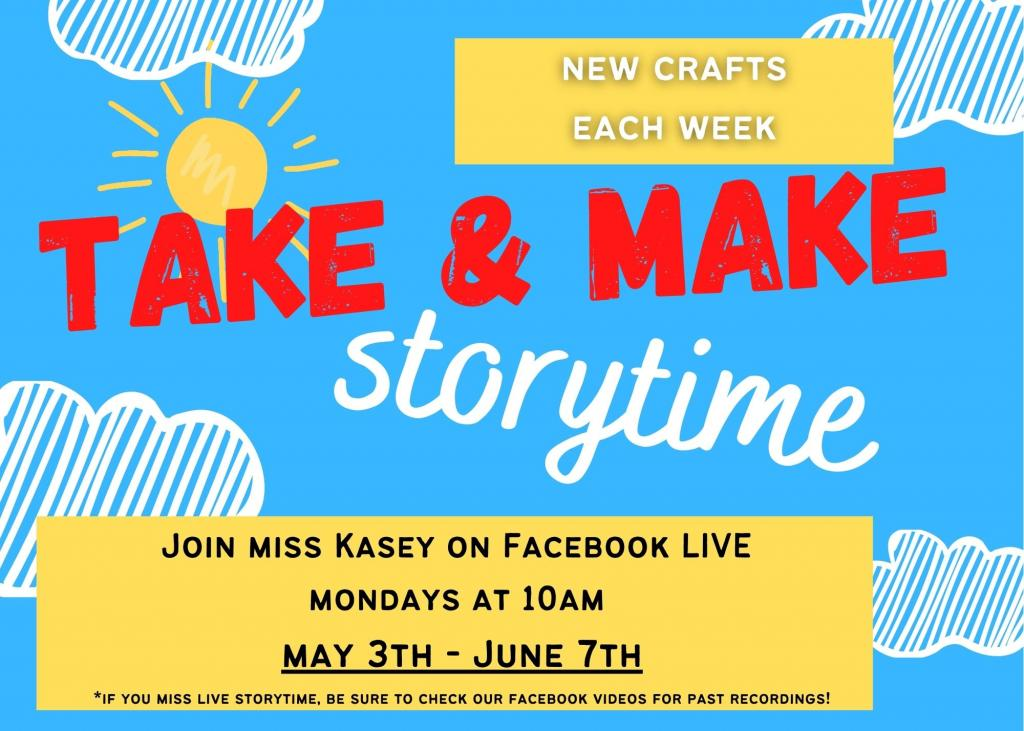 Take & Make Online Storytime May 3-June7th. Watch storytime live at 10am on Mondays and then pick up a different craft at the library each week! No registration required.